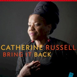 Catherine Russell - Aged and Mellow