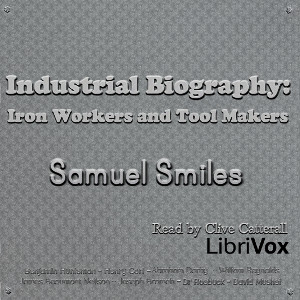 industrial_biography_iron_workers_tool_makers_s_smiles_1807.jpg