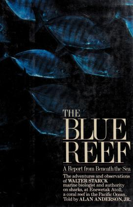 Cover of: The blue reef | Walter A. Starck