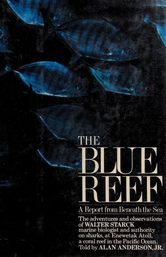 The blue reef by Walter A. Starck