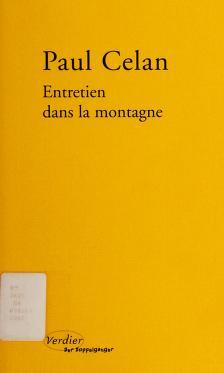 Cover of: Entretien dans la montagne | Paul Celan