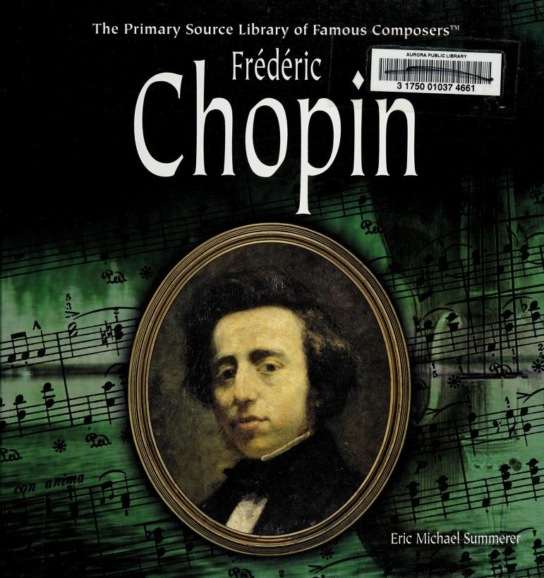 Frédéric Chopin by Eric Michael Summerer
