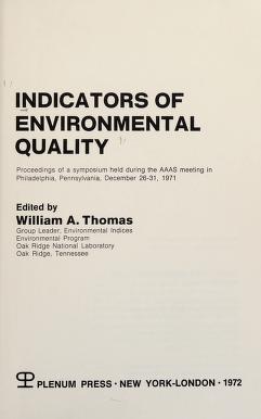 Cover of: Indicators of environmental quality | William A. Thomas