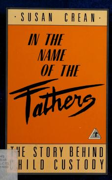 Cover of: In the name of the fathers   Susan Crean