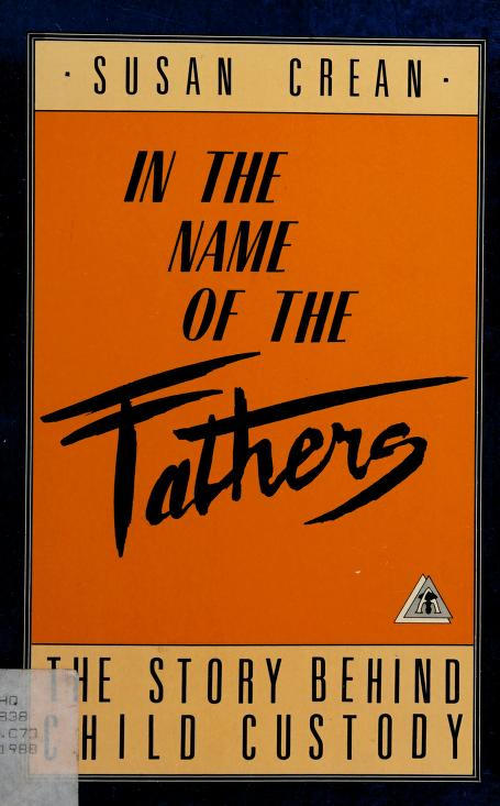 In the name of the fathers by Susan Crean