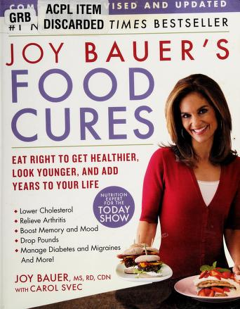 Cover of: Joy Bauer's food cures | Joy Bauer
