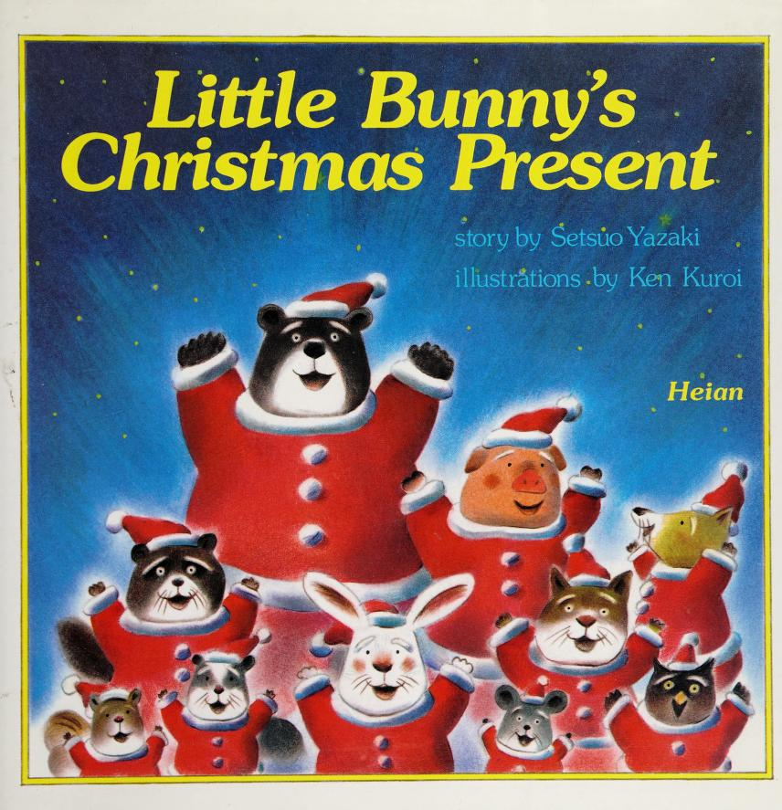 Little Bunny's Christmas Present by Setsuo Yoake