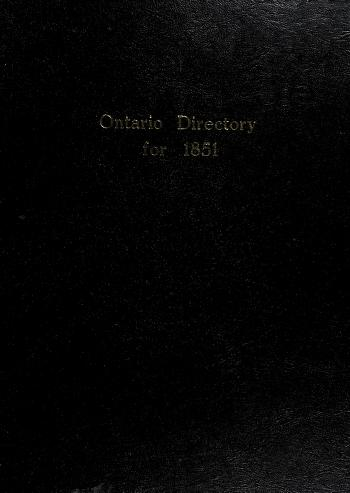Cover of: Ontario directory for 1851 | edited by L. Joseph Taylor.
