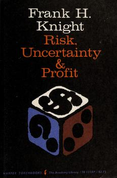 Cover of: Risk, uncertainty and profit | Frank Hyneman Knight