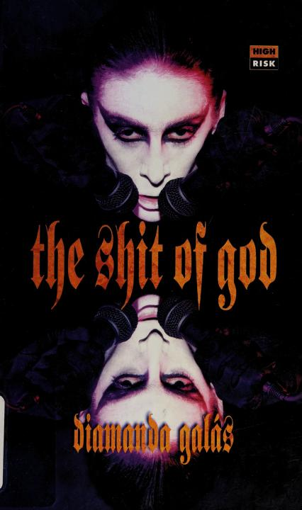 The shit of God by Diamánda Galás